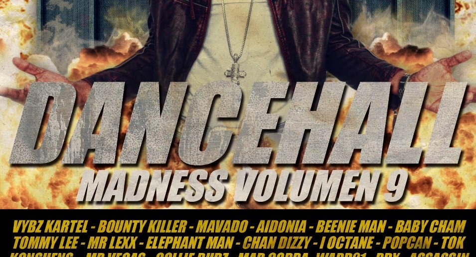 dancehall madness vol9